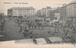 279.CHARLEROI. PLACE DU MANEGE - Charleroi
