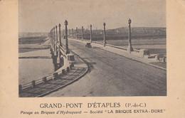 """ETAPLES (Pas De Calais): Grand-Pont D'Etaples - Pavage En Brique D'Hydrequent - Société """"La Brique Extra-Dure"""" - Etaples"""