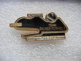 Pin's 3me Course Grand Prix En Formule 1 De La Team SAUBER Sur Le Circuit De DOMINGTON Park (Angleterre) - F1
