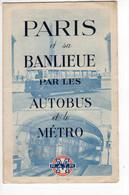 PARIS ET SA BANLIEUE PAR LES AUTOBUS ET LE METRO RATP Année 1949   (2021 Septembre-380) - Andere