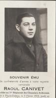 ABL , Raoul Canivet , Né à Thy Le Château  Le 5 Février 1914 Au Champ D'honneur à  Belgrade ( Namur ) Le 12 Mai 1940 , - Overlijden