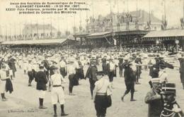 Union Des Sociétés De Gymnastique De  France CLERMONT FERRAND   19 20 Mai 1907 4 Fete Federale Presidée Par M Clemenceau - Clermont Ferrand