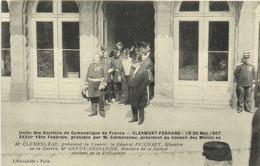 Union Des Sociétés De Gymnastique De  France CLERMONT FERRAND   19 20 Mai 1907 5 Fete Federale Presidée Par M Clemenceau - Clermont Ferrand