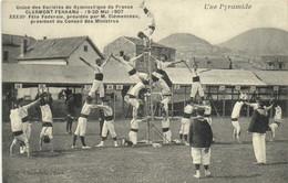 Union Des Sociétés De Gymnastique De  France CLERMONT FERRAND   19 20 Mai 1907 9 Fete Federale Presidée Par M Clemenceau - Clermont Ferrand