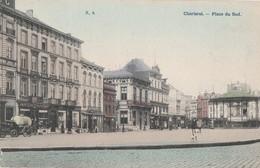 290.CHARLEROI. PLACE DU SUD - Charleroi