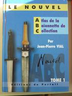 3 Volumes  Atlas De La Baionnette De Collection  Tome 1 Tome 2   Tome 3 - Blankwaffen
