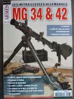 Gazette Des Armes Hors Serie MG 34 ET 42 - Blankwaffen