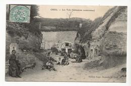 60 CREIL Les TUFS Habitations Souterraines En 1906 Nombreux Beaux Personnages - Creil