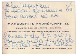 MARGUERITE ANDRE-CHASTEL SOLISTE DES CONCERTS COLONNE CHARGEE DE COURS AU CONSERVATOIRE NATIONAL PARIS - Visitenkarten