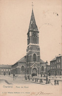 314.CHARLEROI. PLACE DU NORD - Charleroi