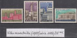 France Villes Reconstruites: Le Havre, Maubeuge, Saint-Dié, Sète (1958) Y/T Série 1152/1155  Neufs ** - Neufs