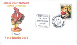 """ENVELOPPE 2002 ILLUSTRÉE SANTON Avec CACHET SIMILI DAGUIN """" BIENNALE DE L'ART SANTONNIER AUBAGNE """" TIMBRE CROIX ROUGE - 1961-...."""