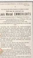 ABL, Louis Marcel Emmerechts , Geboren Te Strombeek Bever Te 13 Oktober 1912 - Eben Emael , 11 Mei 1940 , 2e Grenadiers - Overlijden