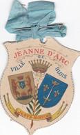 BLASON DE LA VILLE DE BLOIS HOMMAGE A JEANNE D'ARC (dil84) - Autres