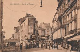 349.CHARLEROI. RUE DE LA MONTAGNE - Charleroi