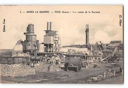 CPA 80 Fins Les Ruines De La Sucrerie - Other Municipalities
