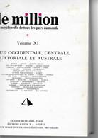 LE MILLION Encyclopédie.  AFRIQUE Occidentale, Centrale, Equatoriale Et Australe - Dictionaries