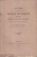 GRAND BRASSAC  LIVRE 1888   ETUDES SUR LE CHATEAU DE MAROITTE 50 P             TRES RARE - Autres Communes