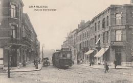 366.CHARLEROI. RUE DE MONTIGNIES - Charleroi