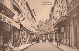 371.CHARLEROI. RUE DU COLLEGE - Charleroi