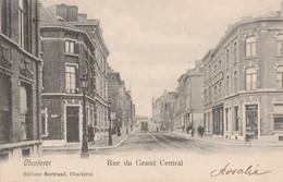 372.CHARLEROI. RUE DU GRAND CENTRAL - Charleroi