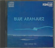 """CD+44-/- TERRY HERMAN TRIO  """" BLUE ARANJUEZ """"  - TBE - VOIR IMAGE VERSO POUR  LES INTERPRETES- DETAIL SUR DEMANDE - Classica"""