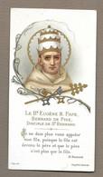 IMAGE PIEUSE.. Les Saints Famille Cistercienne.. Le Bienheureux EUGENE III. PAPE, Bernard De Pise, Disciple St BERNARD - Images Religieuses