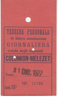 SKIPASS TESSERA GIORNALIERA COLOMION MELEZET 1977 - Toegangskaarten