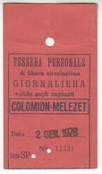 SKIPASS TESSERA GIORNALIERA COLOMION MELEZET 1978 - Toegangskaarten