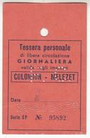 SKIPASS TESSERA GIORNALIERA COLOMION MELEZET 1979 - Toegangskaarten