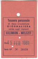 SKIPASS TESSERA GIORNALIERA COLOMION MELEZET 1981 - Toegangskaarten