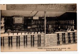 CPA  DIJON (21) - Maison Georges AIME - Stand à La Foire Gastronomique 1921 - Carte De Passage Du Représentant 1922 - Dijon