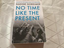 No Time Like The Présent Nadine Gordimer - Other