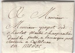 LAC Sans Marque Postale BORDEAUX Gironde 10/3/1816 à Lamarque Poste Restante Castelnau En Médoc - 1801-1848: Precursori XIX