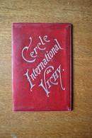 CERCLE INTERNATIONAL De VICHY Carte De Membre 1897 Cercle Privé - Documents Historiques