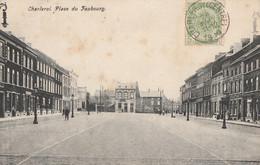 412.CHARLEROI. PLACE DU FAUBOURG - Charleroi