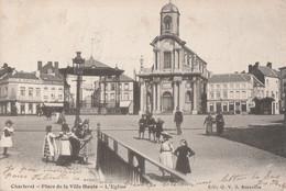 424.CHARLEROI. PLACE DE LA VILLE HAUTE-L'EGLISE - Charleroi
