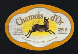 """Etiquette Fromage Chamois D'or 62%mg 200g Fromageries Perreault  Chateau Gontier Mayenne 53 """" Chamois"""" - Formaggio"""