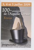 Etretat 2009 - 10è Anniversaire De L'Aiguille Creuse - Le Clos Arsène Lupin 10è Anniversaire (chapeau Haut De Forme) - Etretat