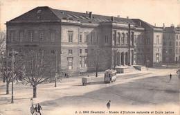 Neuchâtel Musée D'Histoire Naturelle Et Ecole Latine - Tram 1918 - NE Neuenburg