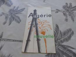 M-166 ,  Algérie Nouvelle, Dépliant De 8 Pages, 1964 - Documenti Storici