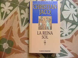 LA REINA SOL // CHRISTIAN JACQ // PLANETA D'AGOSTINI - Cultural