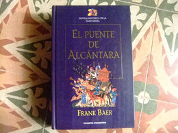 EL PUENTE DE ALCÁNTARA FRANK BAER Planeta D'Agostini - Cultural