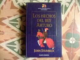 LOS HECHOS DEL REY ARTURO Jonh STENBECK Planeta D'Agostini - Cultural
