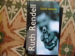 CARNE TREMULA // RUTH RENDELL // PLANETA D'AGOSTINI - Cultural