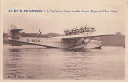 CPA - Hydravion Dornier DO X - A Roque De Thau En Gironde - 1919-1938: Fra Le Due Guerre