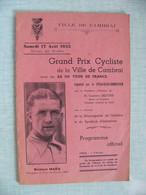 1935 Grand Prix De La Ville De CAMBRAI Avec Les As Du Tour De France Maes Leducq Pelissier Nombreuses Pubs Locales - Programs