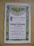1924 CAMBRAI Programme  Grand Concours De Musique Nombreuses Publicités Locales 48 Pages - Programs