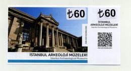 Musées Archéologiques - Istanbul 2021 - Turquie Turkey Türkiye Türkei - Avec Talon, TBE - Eintrittskarten