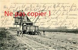 CARTE POSTALE - L'ESCAVATEUR DU CANAL DU NORD AU HAMEAU DE LANNOY PRES DE ERCHEU - ROYE SOMME VERS 1910 - Other Municipalities